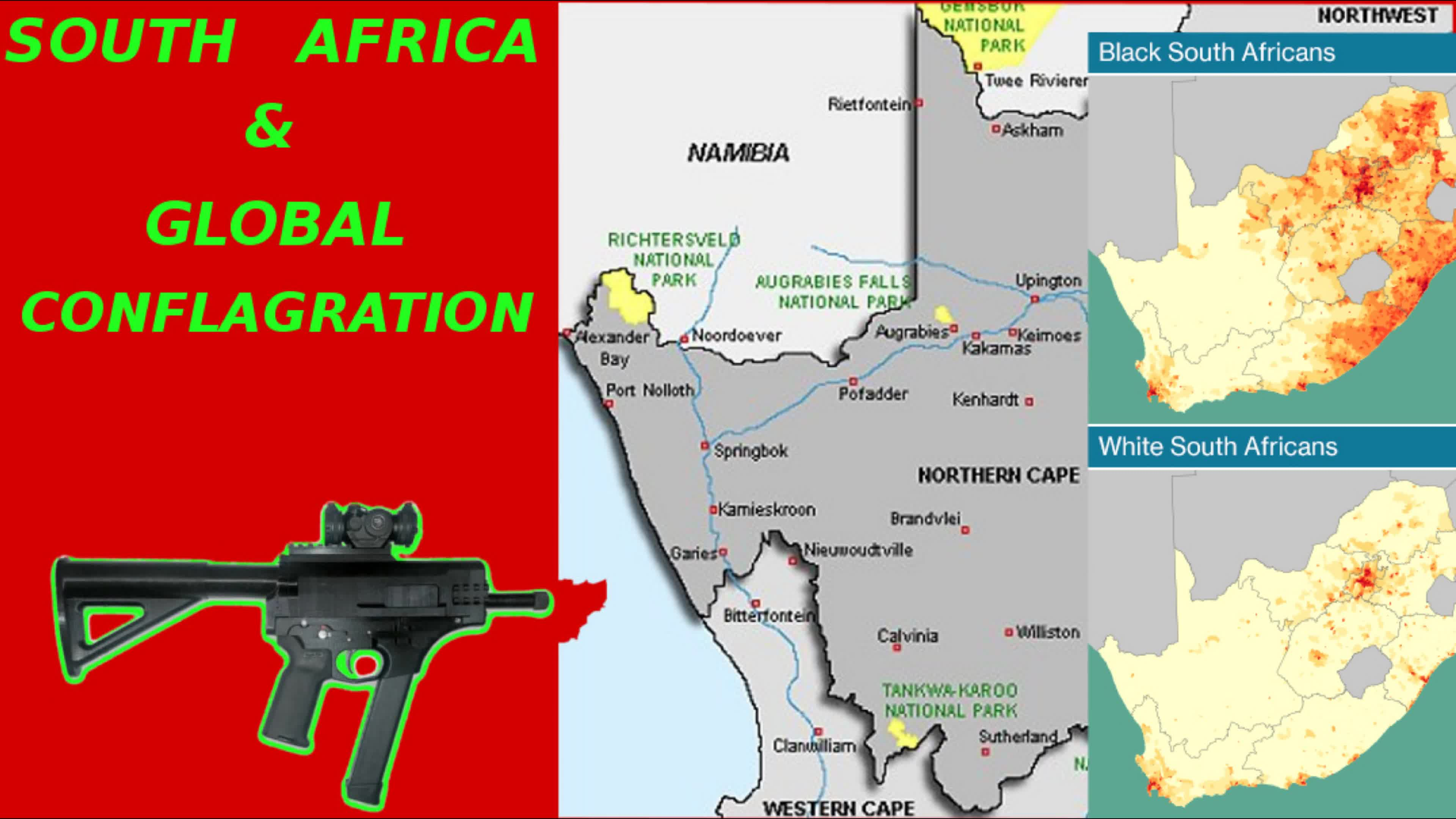 SOUTH AFRICA AND GLOBAL CONFLAGRATION