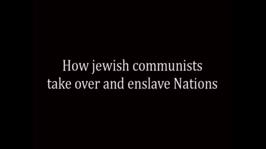 How Jewish Communists take over and enslave Nations