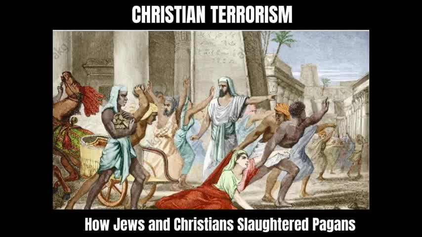 (((Christian))) Terrorism: How Jews and Christians Slaughtered Pagans (Hypatia)