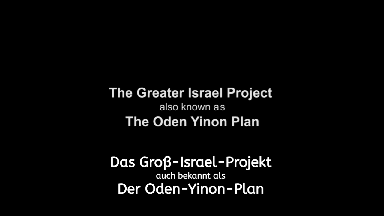 """""""The Greater Israel Plan"""" aka The Oden Yinon Plan"""
