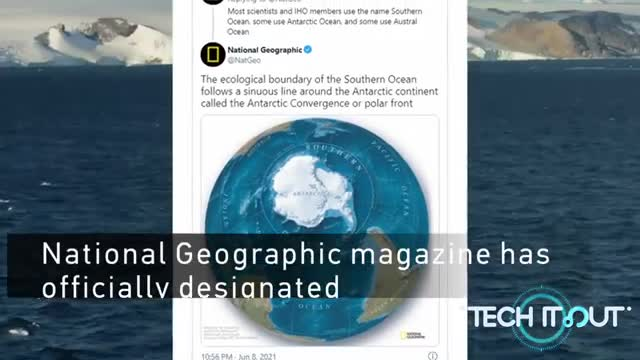 The Southern Ocean officially recognized as the 5th Ocean