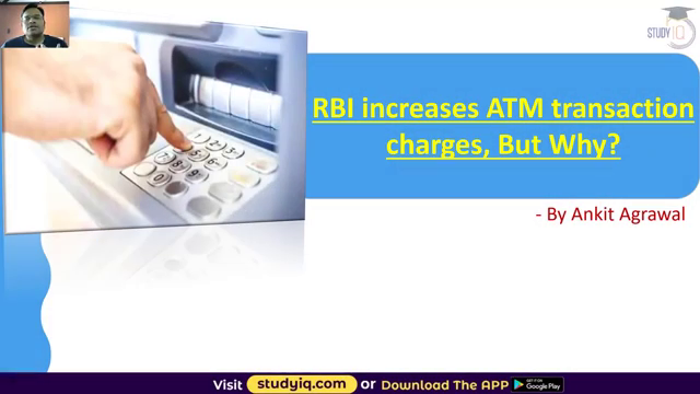ATM cash withdrawal charges hiked by RBI - Economy Current Affairs for Bank Exams, UPSC, SSC exam Source: Study IQ education