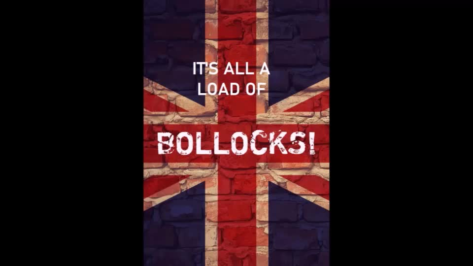 It's All a Load of Bollocks #1 Audio  ( Not for the Sheep or Easily Offended)