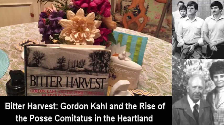 Gordon Kahl and the Rise of the Posse Comitatus