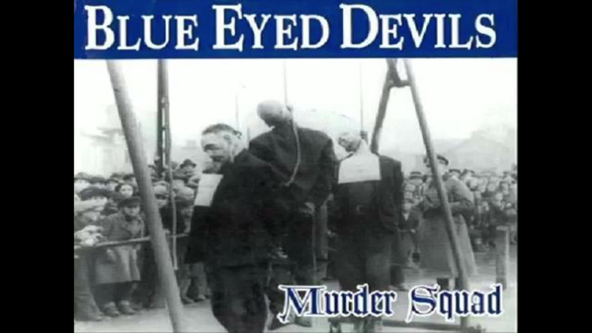 Blue Eyed Devils - Bomb The Cities