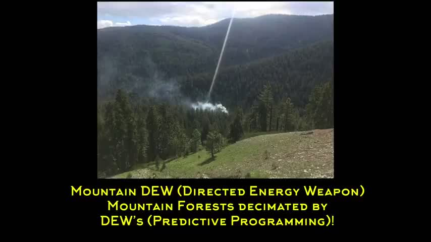 Predictive Programming - Mountain Dew Commercial (Directed Energy Weapon) - Forest Fires