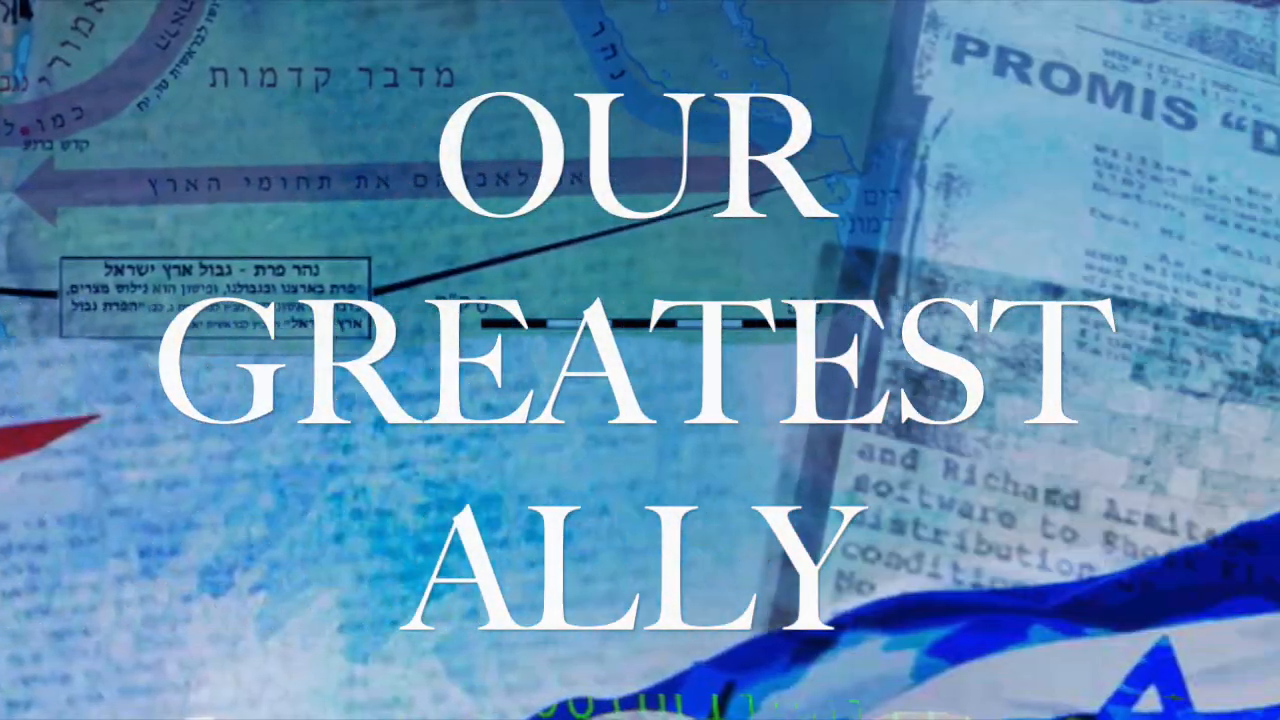 Israel - Our Greatest Ally