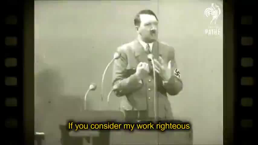 Adolf Hitler - The Germany We Built Is The Germany They Hate