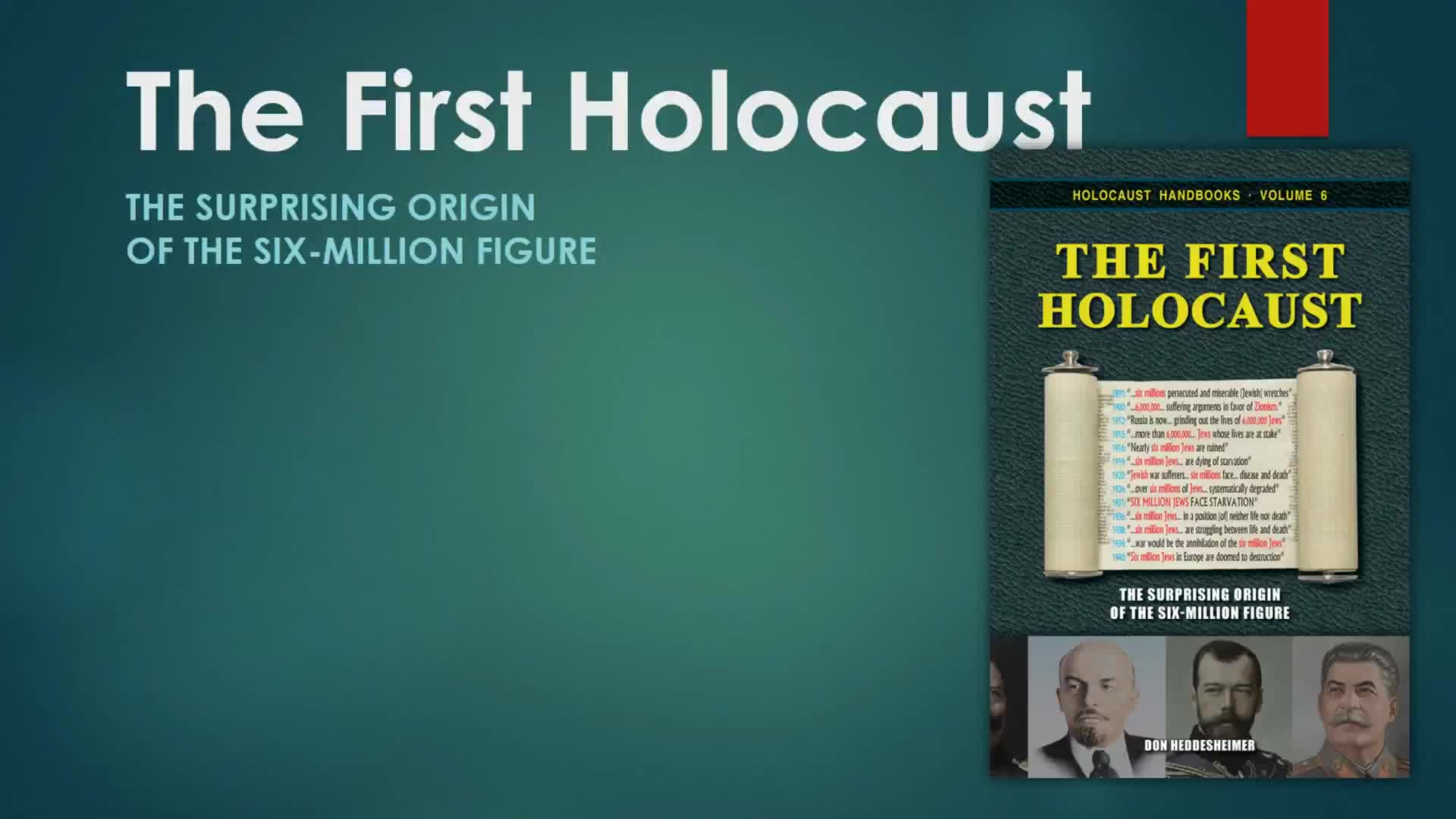 The First Holocaust - The Surprising Origin of the Six-Million Figure