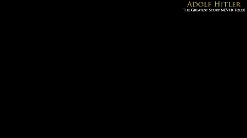 Adolf Hitler - The Greatest Story NEVER told - (Dennis Wise)