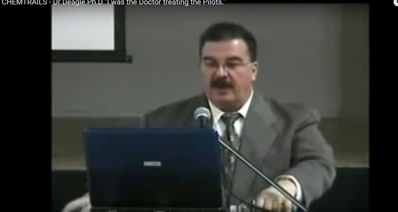 CHEMTRAILS - Dr Deagle Ph.D I was the doctor treating the pilots