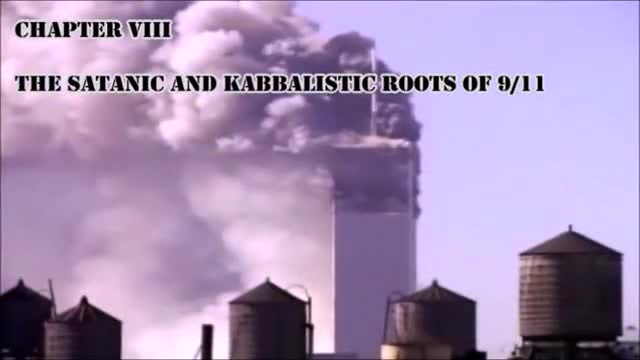 CHAPTER Ⅷ: THE SATANIC AND KABBALISTIC ROOTS OF 9/11