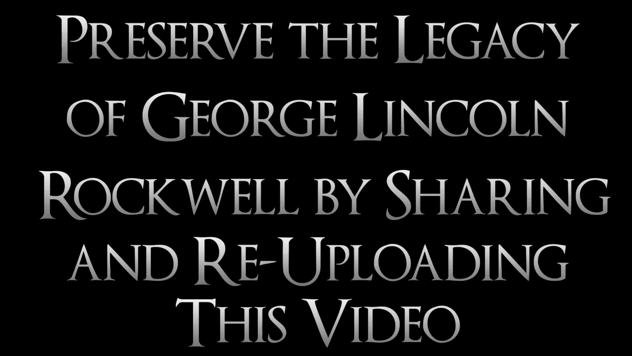"""George Lincoln Rockwell - """"when you are ready to die for something then you are alive"""""""