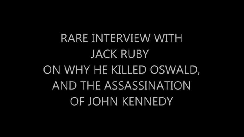 Jack ruby about his assassination on lee Harvey oswald