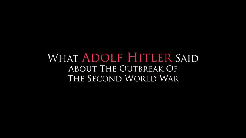 What Adolf Hitler Said About The Outbreak Of The Second World War
