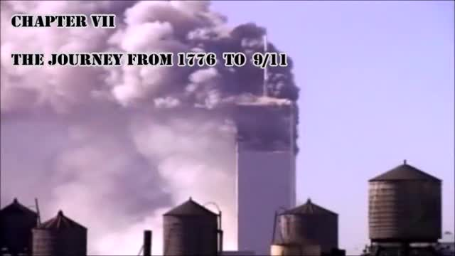 CHAPTER Ⅶ: THE JOURNEY FROM 1776 TO 9/11