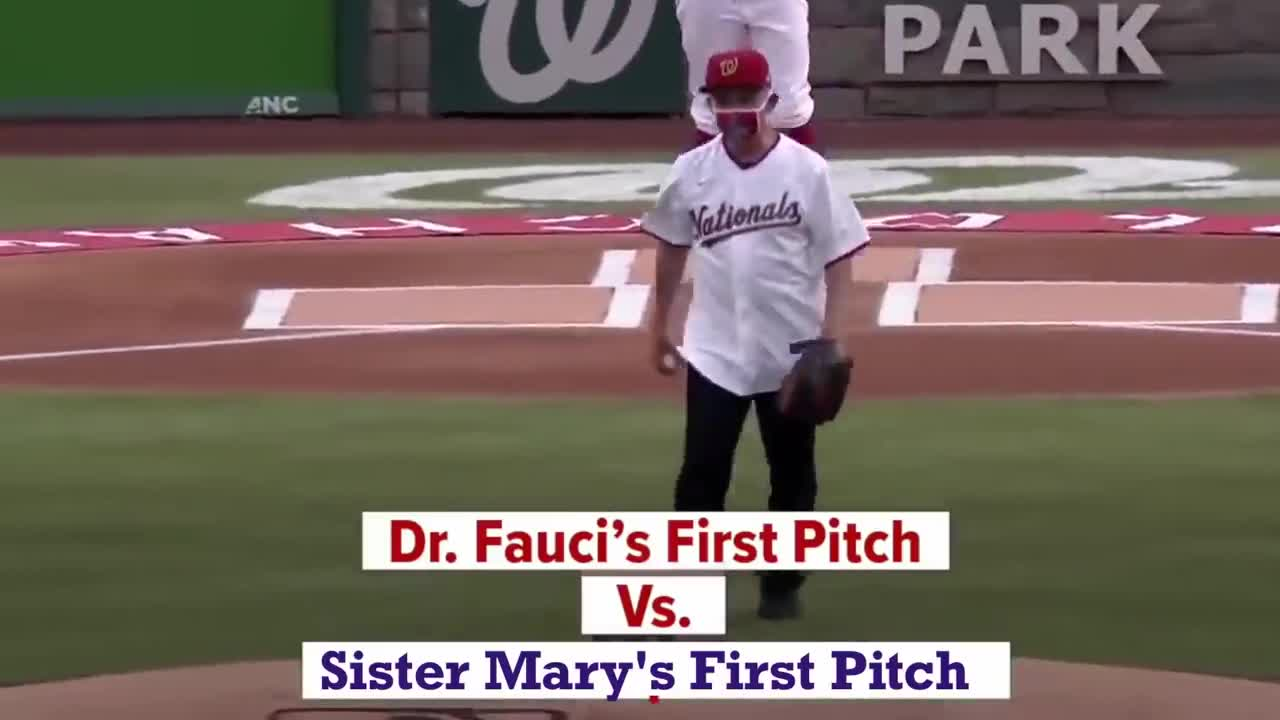 Dr. Fauci's First Pitch vs Sister Mary's First Pitch