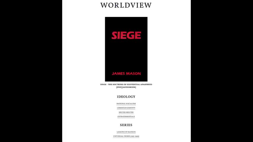 Worldview - Siegekultur James Mason's Own Worldview and Political Outlook (2018)