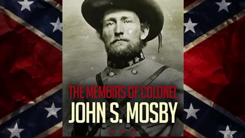 The Memoirs of Colonel John S Mosby (1916)