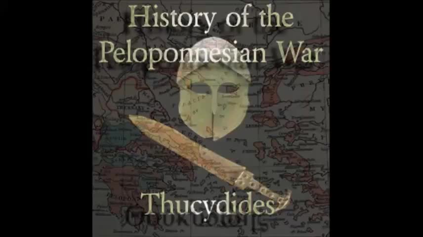 The History of The Pelponnesian War by Thucydides (431 BC)