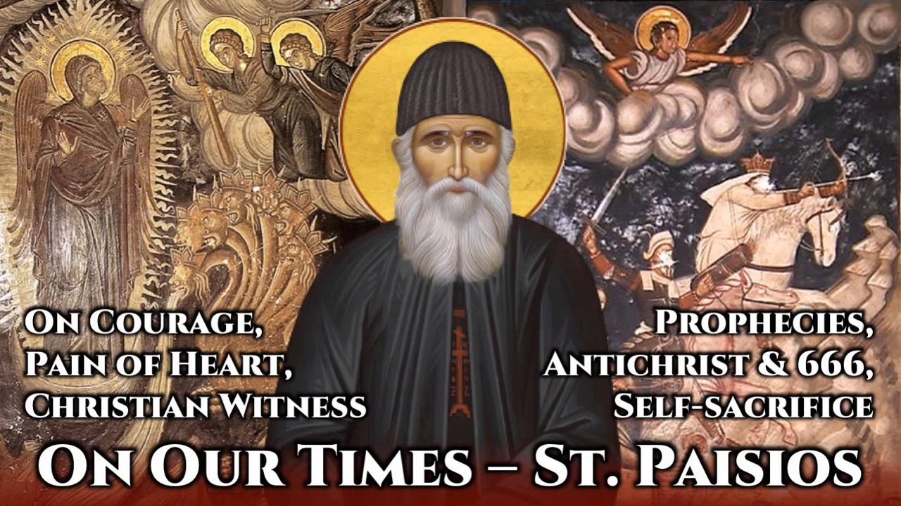 On Our Times - St Paisios the Athonite