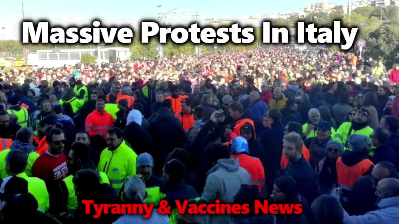 Massive Protests From Australia To Italy, Vaccine & Tyranny News & More