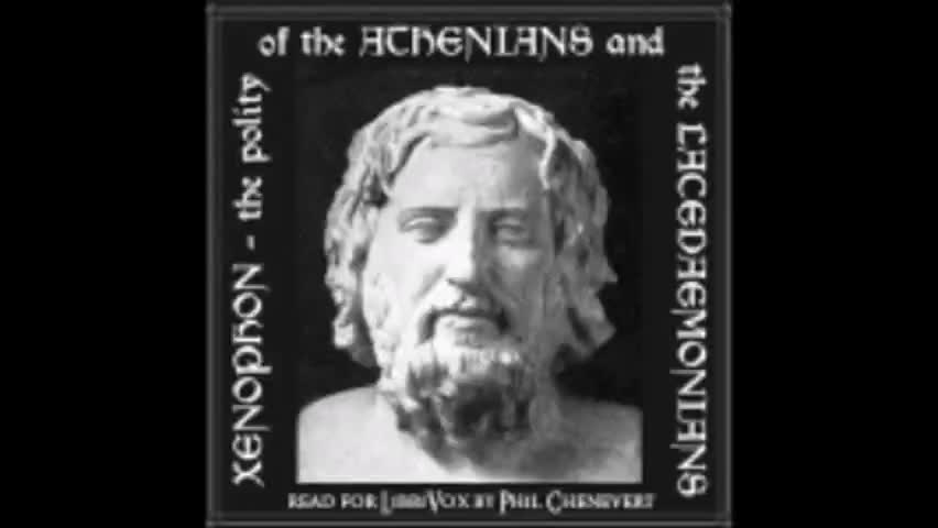 The Polity of The Athenians and The Lacedaemonians' (The Spartans) by Xenophon (362 BC)