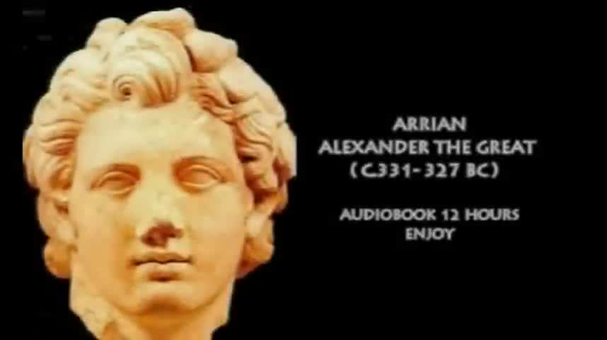The Anabasis of Alexander The Great by Arrian (124 BC)