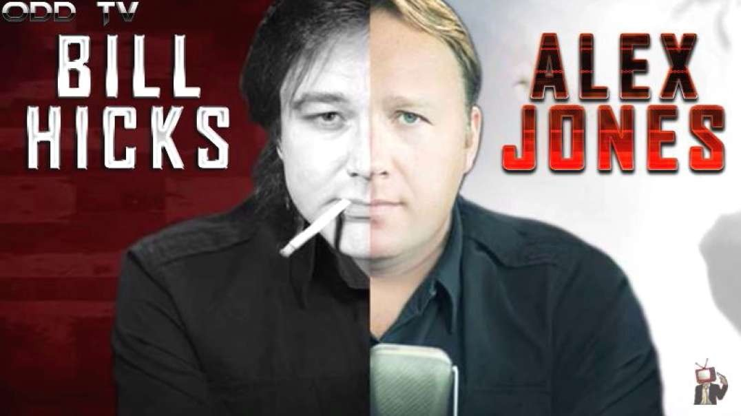 Bill Hicks to Alex Jones - Creating the Controlled Opposition by ODD TV